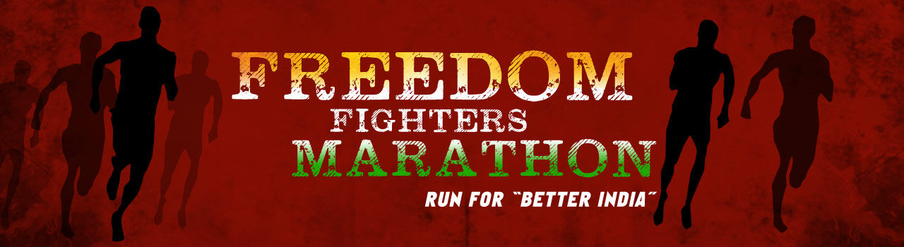 Freedom Fighters Marathon - Run For ''Better India''  in Elliots Beach: Chennai