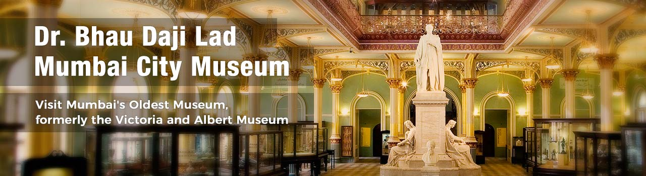 Museum Visit  in Dr. Bhau Daji Lad Museum: Byculla (E)