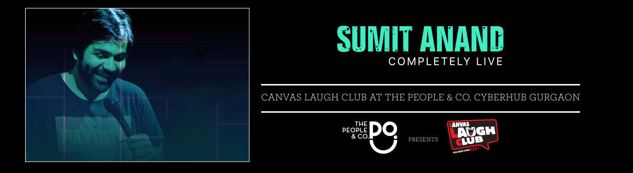 Sumit Anand Completely Live in Canvas Laugh Club: Noida