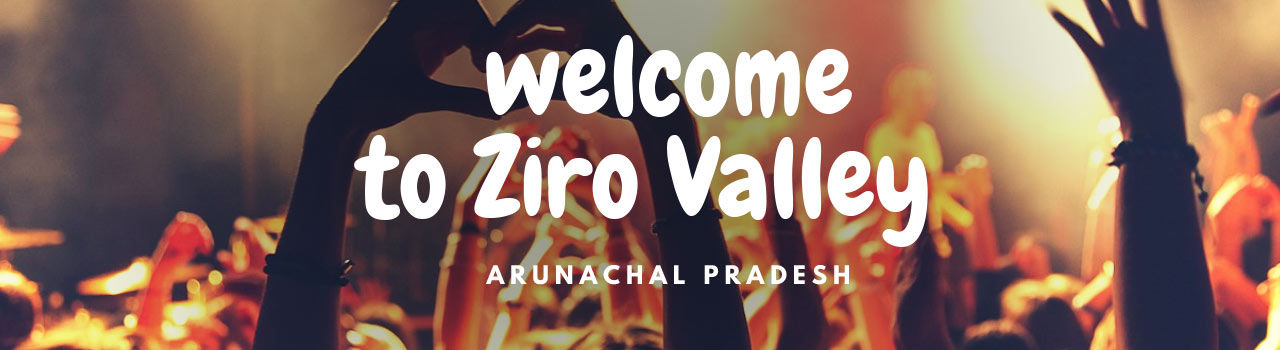 Welcome to Ziro Valley 2017 in Pickup location - Guwahati Airport