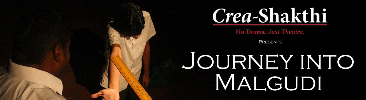 Journey into Malgudi - Based on the Stories of RK Narayan in Museum Theatre: Chennai