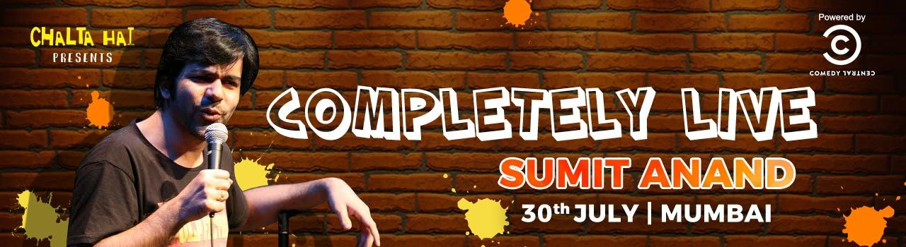 Completely Live - Sumit Anand in The Barking Deer: Lower Parel