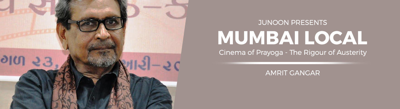 Mumbai Local: Cinema of Prayoga - The Rigour of Austerity in Kitab Khana: Fort