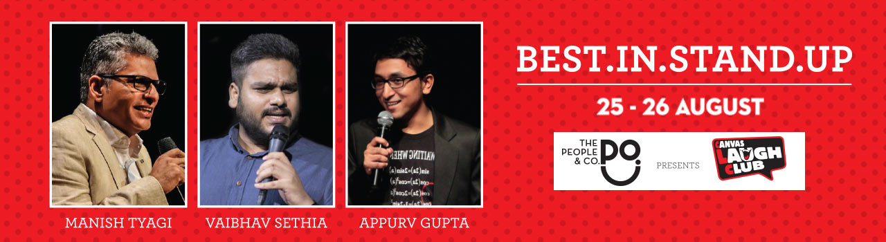 Best in Stand-Up with Vaibhav Sethia, Appurv Gupta and Manish Tyagi in Canvas Laugh Club at The People & Company