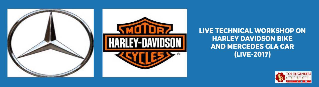 Live Technical Workshop On Harley Davidson Bike And Mercedes Gla Car (Live-2017) in IIT Madras Research Park: Chennai