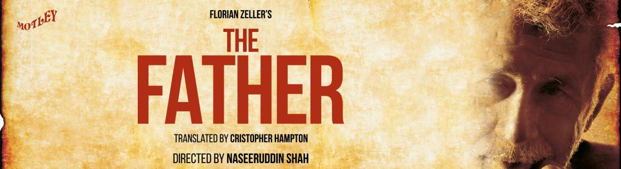 The Father in Experimental Theatre: NCPA
