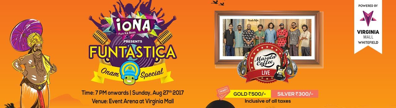 Iona Funtastica Onam Special - Masala Coffee LIVE in Virginia Mall: Bengaluru