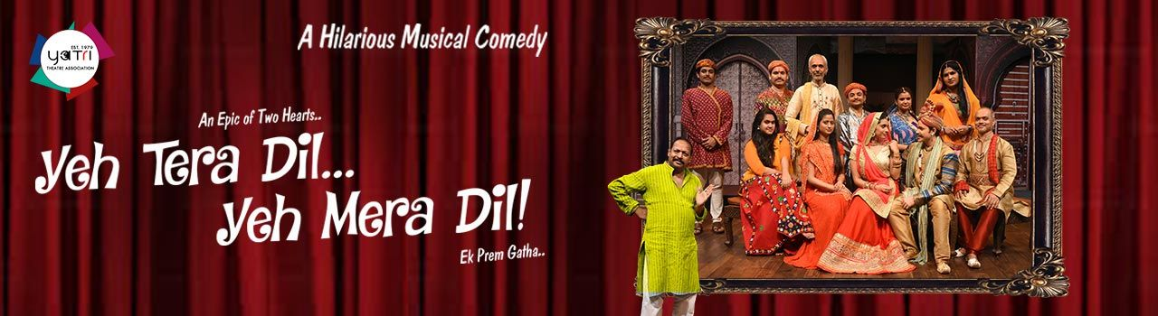 Yeh Tera Dil...Yeh Mera Dil! in Mysore Association Auditorium: Mumbai