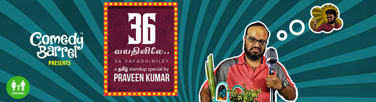 36 Vayadhiniley A Stand-up Special by Praveen Kumar in DeFY Studios: Bengaluru