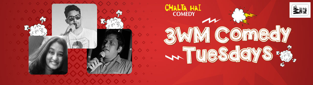 3WM Comedy Tuesdays in 3 Wise Monkeys: Mumbai
