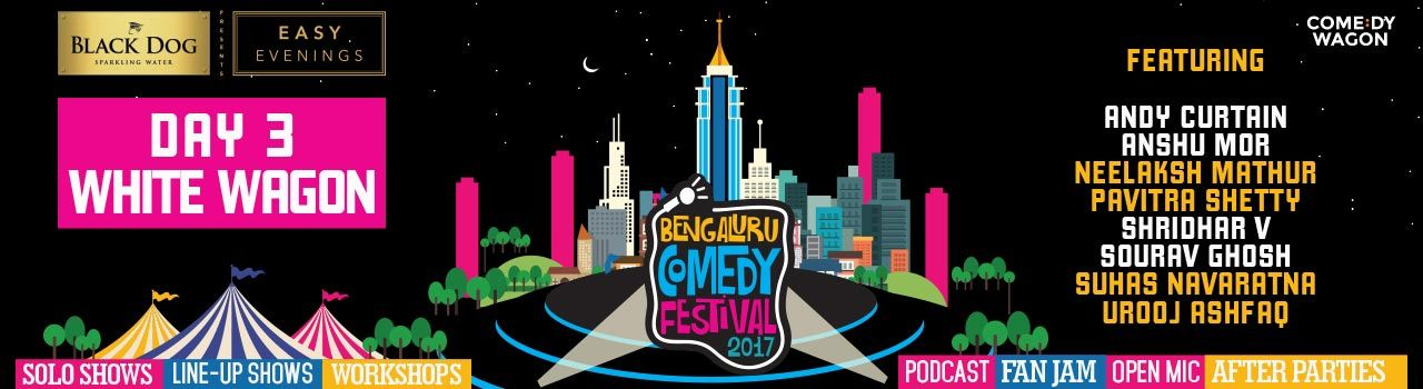 Bengaluru Comedy Festival 2017: Day 3  (Sublime galleria) in Sublime Galleria: Bengaluru