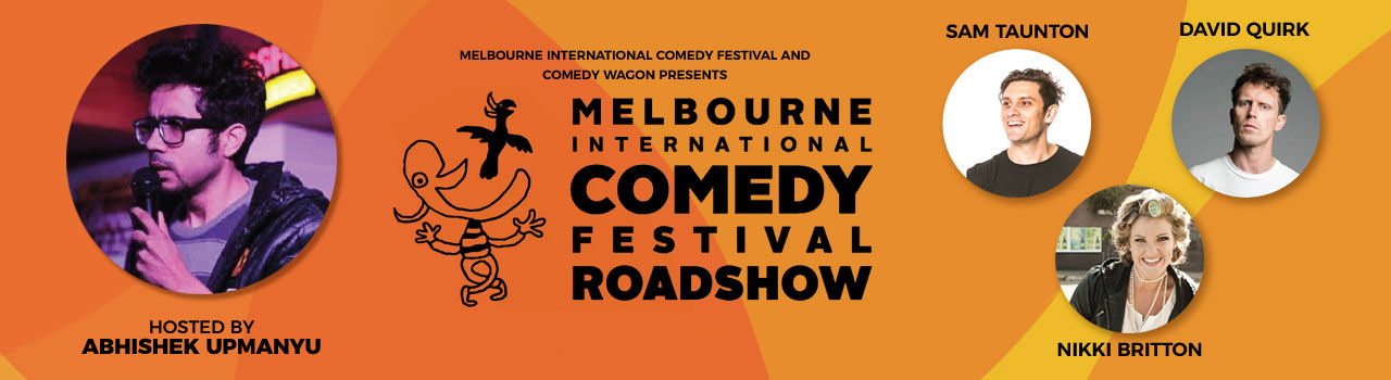 Melbourne International Comedy Festival Roadshow feat. Abhishek Upmanyu, David Quirk, Sam Taunton & Nikki Britton in Hotel Novotel Goa Resort and Spa: Goa