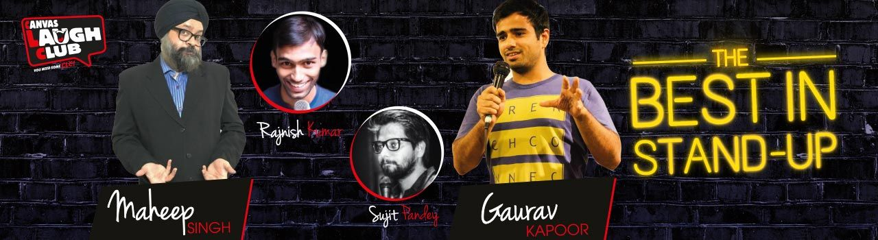 Best in Stand-Up with Maheep Singh and Gaurav Kapoor; Spots: Sujit Pandey and Rajnish Kumar in Canvas Laugh Club at The People & Company