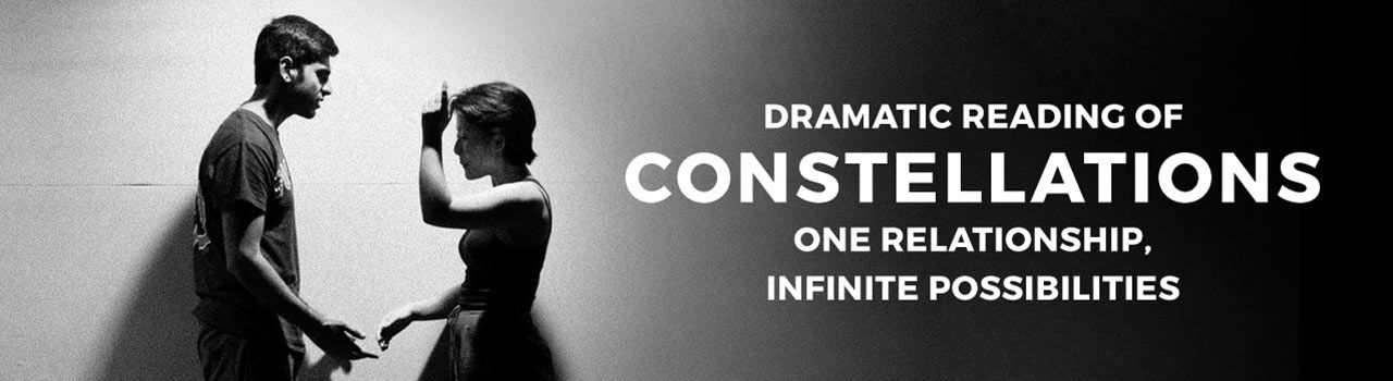Dramatic Reading of Constellations: One Relationship, Infinite  Possibilities in Hive at Gostana: Bandra
