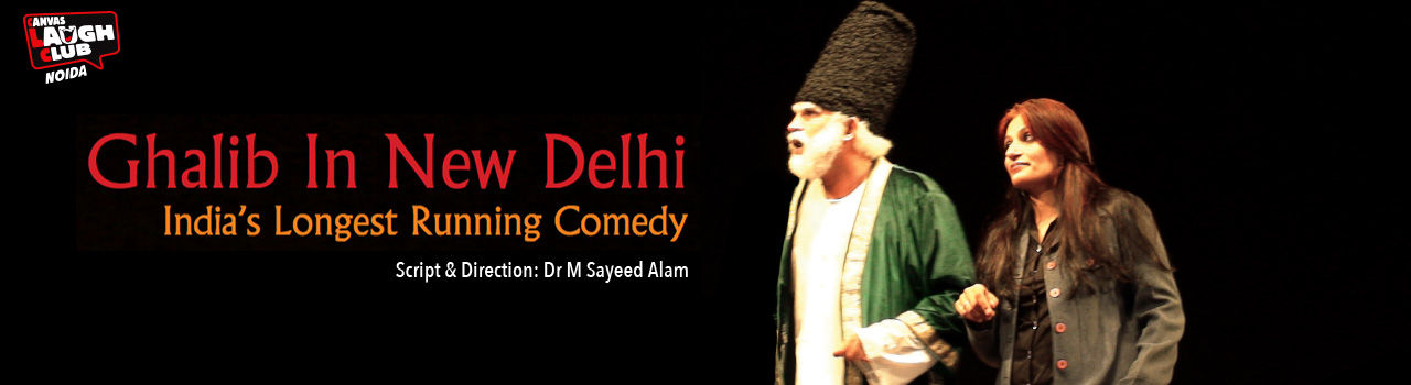 Ghalib In New Delhi in Canvas Laugh Club: Noida