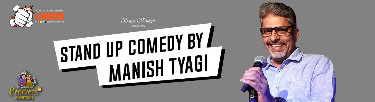 PunchLiners: Standup Comedy Show ft. Manish Tyagi  in Amritsar in Peddlers: Amritsar