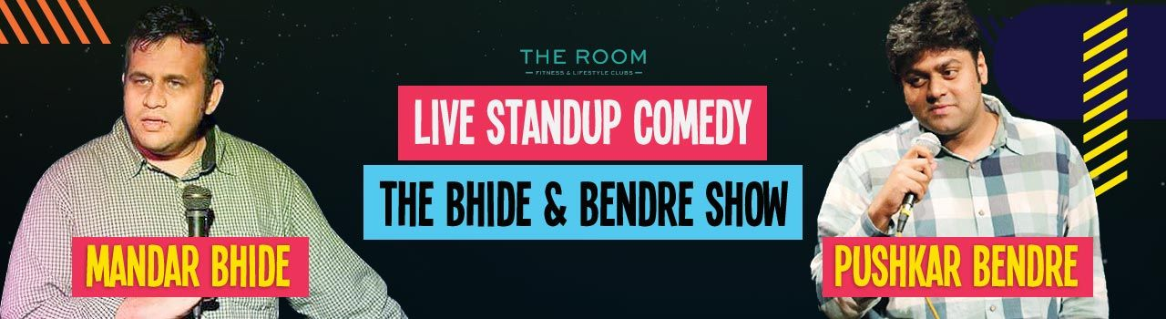 Live Standup Comedy - The Bhide and Bendre Show in The Room: Pune