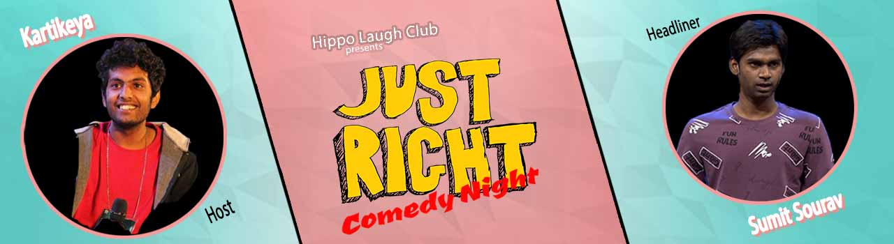 Just Right Comedy Night in Cafe Noosphere: Bengaluru