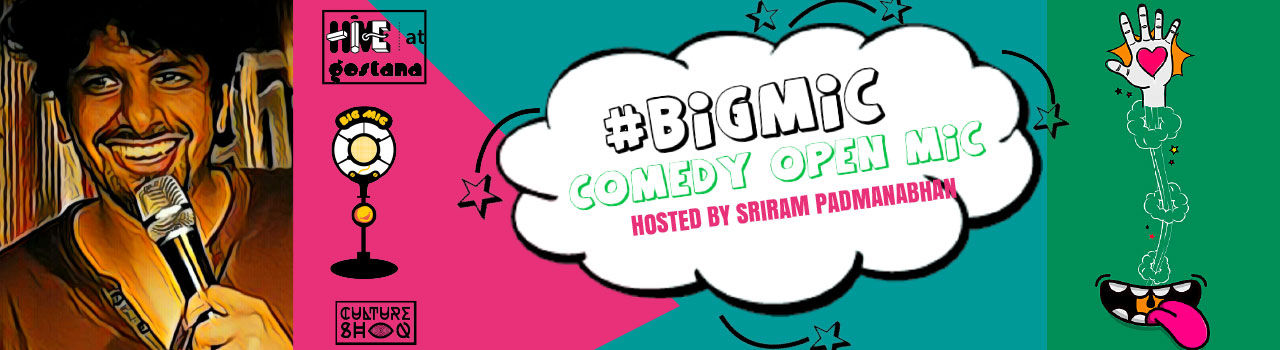 BIGMIC Comedy Open Mic hosted by Sriraam Padmanabhan in Hive at Gostana: Bandra