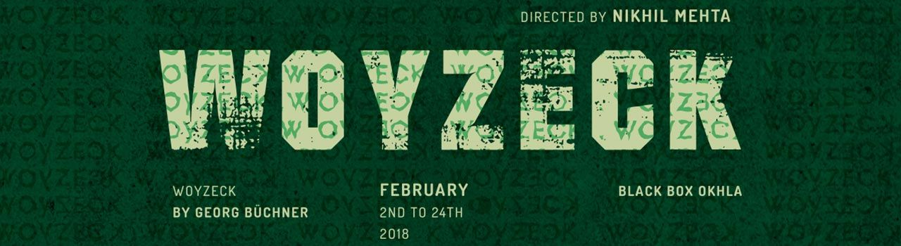 Woyzeck in Black Box Okhla: New Delhi