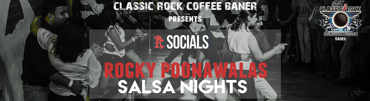 Salsa Nights with Rocky Poonawala in Classic Rock Coffee Co: Baner, Pune