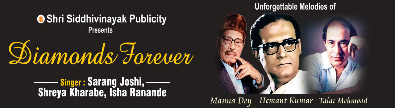 Diamonds Forever - Unforgettable Melodies of Manna Dey, Hemant Kumar & Talat Mahmood in Scientific Hall: Nagpur