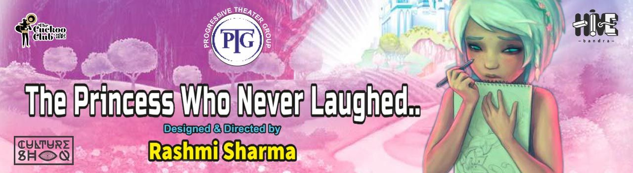 The Princess Who Never Laughed! in The Cuckoo Club: Bandra