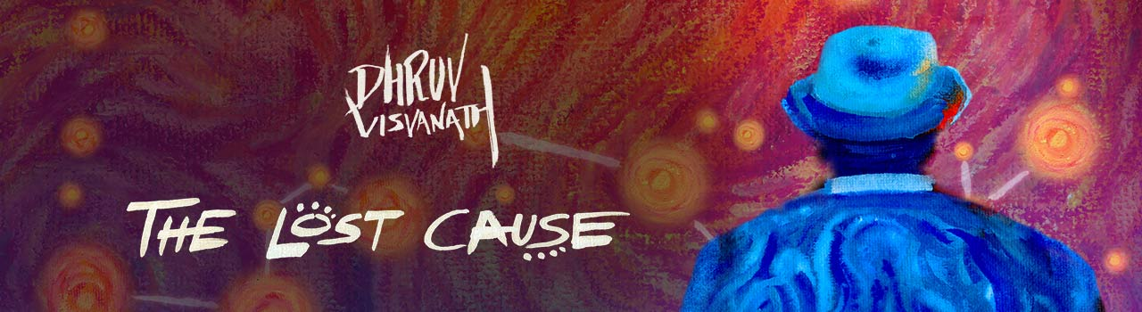 Dhruv Visvanath's''The Lost Cause''- Album launch in
