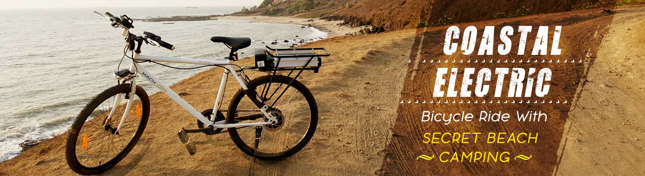 Coastal Electric - Bicycle Ride With Secret Beach Camping in Meeting Point: Near Ruby Mills Dadar(west): Mumbai