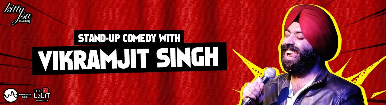 A Stand-Up Comedy Act by Vikramjit Singh at Kitty Ko Chandigarh in
