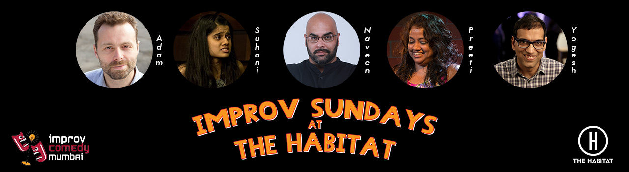 Improv Sundays at the Habitat in The Habitat: Mumbai