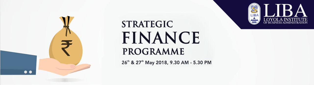 Strategic Finance Program by LIBA in Loyola Institute of Business Administration