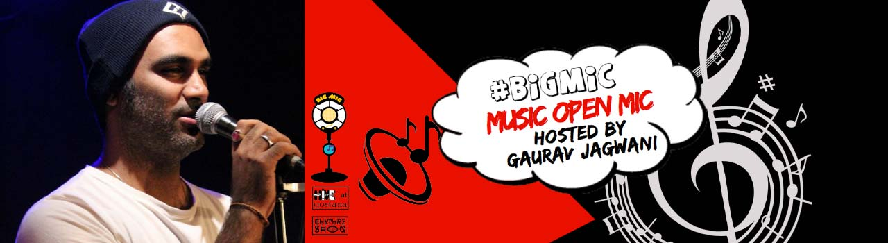 BIGMIC Music Open Mic Hosted by Gaurav jagwani in Hive at Gostana: Bandra
