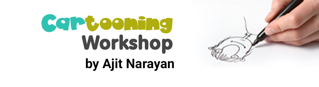 Cartooning Workshop by Ajit Narayan in India Habitat Center: Delhi