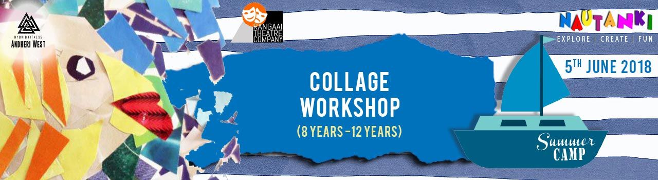 Mixed Media: Collage Workshop (8 years  12 years) in Hybrid Fitness: Mumbai