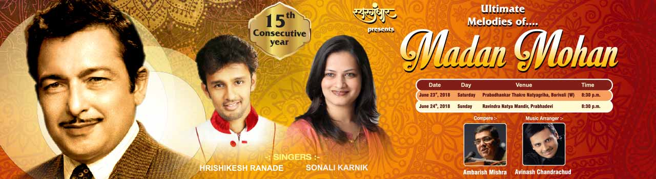 Ultimate Melodies of Madan Mohan in Ravindra Natya Mandir: Mumbai