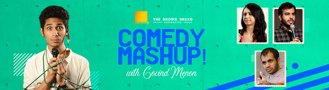 Comedy Mashup! With Govind Menon in The Square: Mumbai