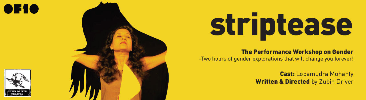 Striptease - The Gender Dialogues in OF10: Powai