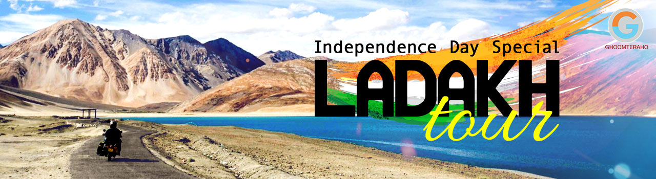 Independence Day Special Ladakh Tour in Meeting Point-Sheikh Ul Alam International Airport