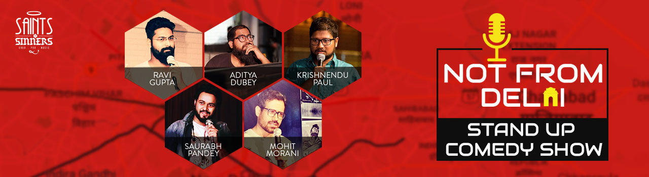 Not from Delhi - A Stand-Up Comedy Show in