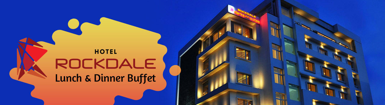 Rockdale Lunch & Dinner Buffet  in Hotel Rockdale Clarks Inn Suites: Visakhapatnam