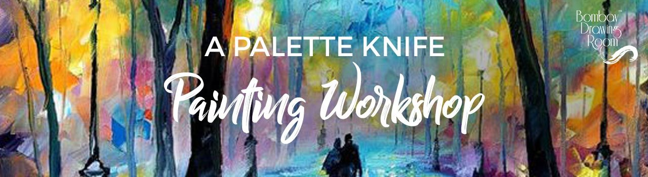 A Palette Knife Painting Workshop by  Bombay Drawing Room in Soda Bottle Openerwala: Powai