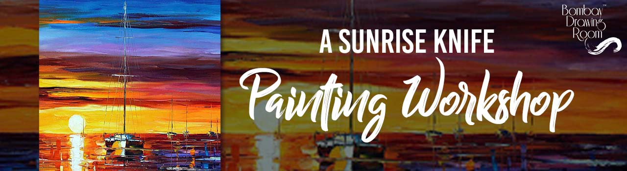 A Sunrise Knife Painting Workshop by Bombay Drawing Room in Cafe Zoe: Mumbai