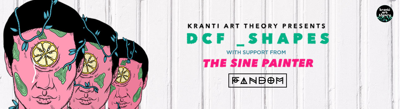 Kranti Art Theory Presents DCF Shapes + The Sine Painter in Fandom: Bengaluru