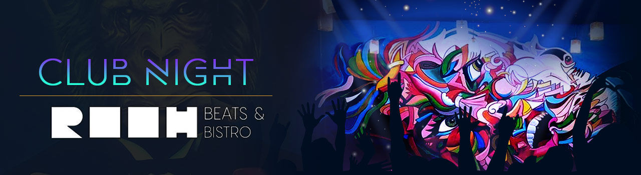 Club Night @ Rooh Beats and Bistro in Rooh Beats and Bistro: Hyderabad