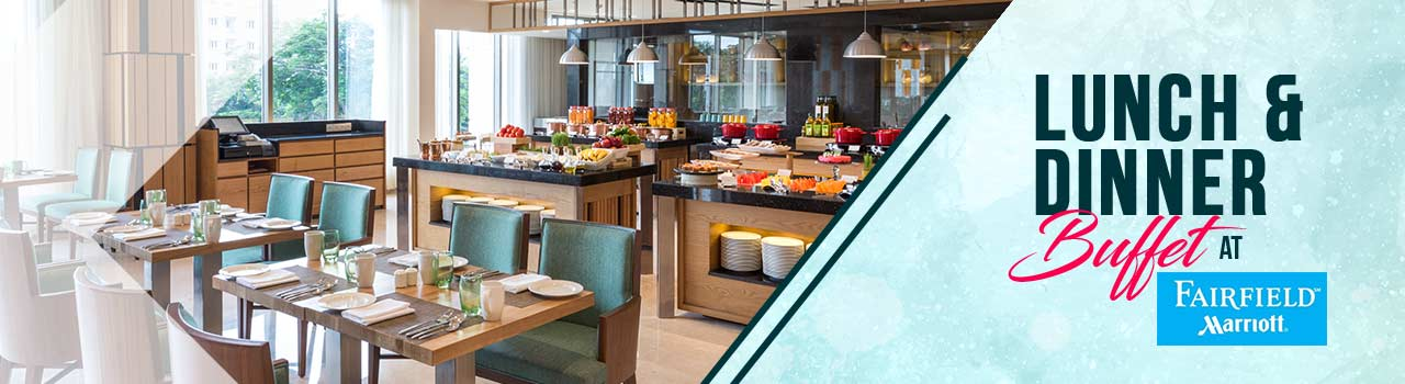 Lunch & Dinner Buffet @ Fairfield By Marriot  in Fairfield by Marriott: Visakhapatnam