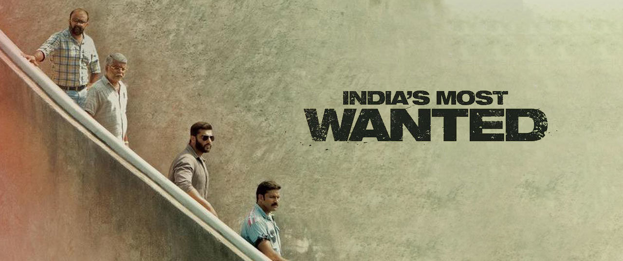 India`s Most Wanted Movie (2019) | Reviews, Cast & Release
