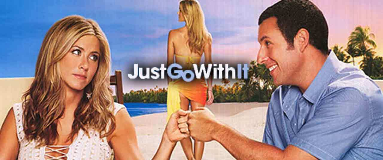 Just Go With It Movie (2011) | Reviews, Cast & Release Date