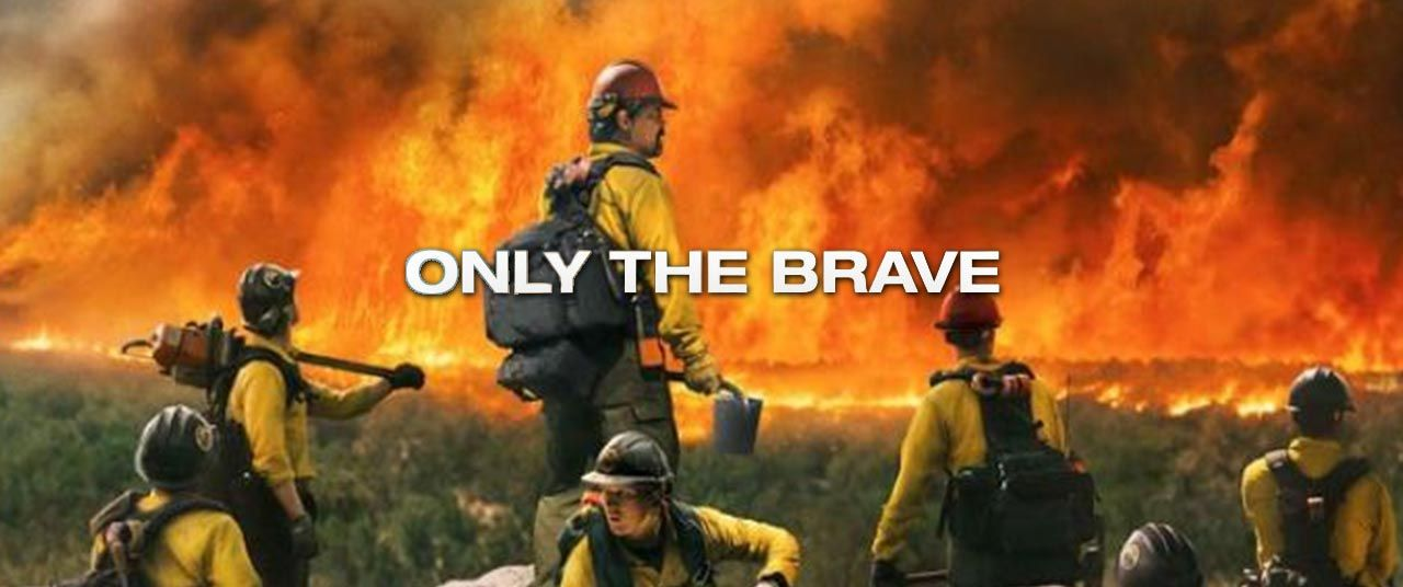Only the Brave Movie (2017) | Reviews, Cast & Release Date