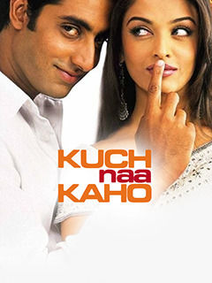 Kuch Naa Kaho Movie Critic Reviews Bookmyshow